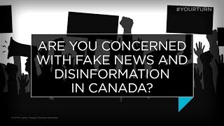 Are you concerned with fake news and disinformation in Canada? | Outburst