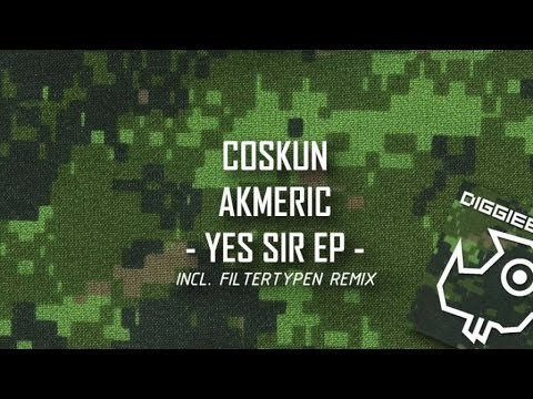Coskun Akmeric - Yes Sir (Filtertypen Remix) DIGGIEE 005 - OFFICIAL VIDEO