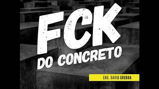 AULA 9. O QUE É O FCK DO CONCRETO ? # Materiais de Construção