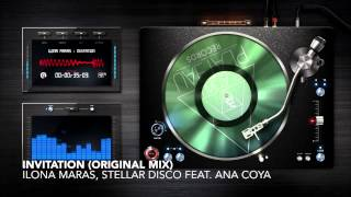 INVITATION (ORIGINAL MIX) - Ilona Maras, Stellar Disco feat. Ana Coya