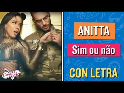 Anitta - Sim ou não (Participación especial Maluma) CON LETRA | CantoYo Karaoke