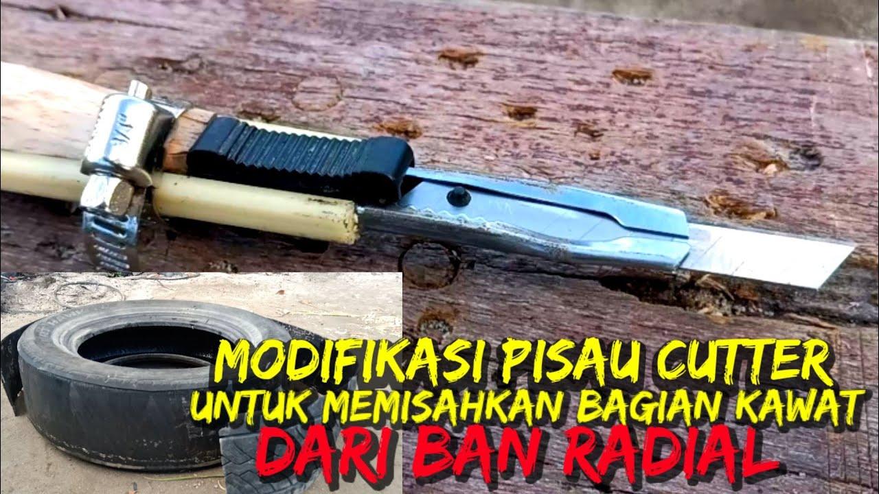 Modifikasi pisau cutter untuk mengupas ban lebih mudah