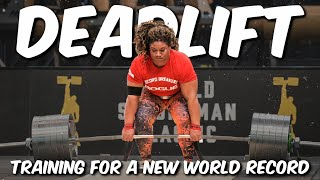 Deadlift World Record Training with Andrea Thompson