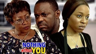 Download Video Nothing Without You - Movies 2018 | Latest Nollywood Movies 2018 | Family movie MP3 3GP MP4