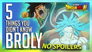 5 Things You Didn't Know About Broly - Dragon Ball Super (NO SPOILERS)