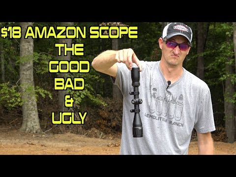 HOW GOOD IS AN $18 AMAZON SCOPE? - THE GOOD, BAD, AND UGLY!