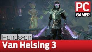 The Incredible Adventures of Van Helsing 3 - hands-on gameplay
