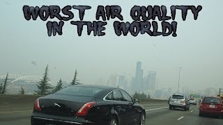 Seattle Has The Worst Air Quality In The World!! [Day 2851 - 08.21.18]