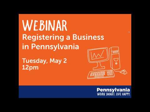5/2/17 Webinar: Registering a Business in Pennsylvania