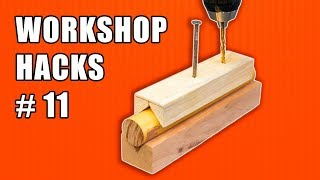 Workshop Life Hacks Episode 11: Woodworking Tips and Tricks
