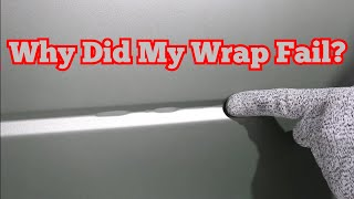 4 Reasons Why Your Wrap FAILED! - & How To Troubleshoot It