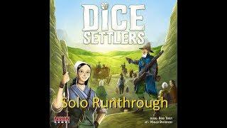 Dice Settlers Solo Runthrough