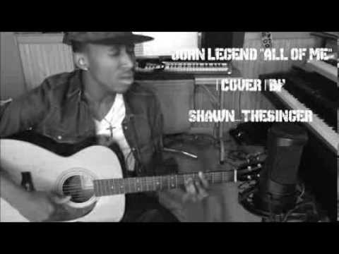 John Legend - All Of Me |Cover| by Shawn {DOWNLOAD LINK IN DESCRIPTION}