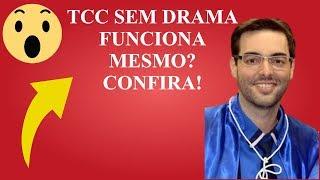 TCC Sem Drama Funciona Mesmo? é Confiável? MEU DEPOIMENTO SINCERO!