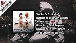 Kris Kross - Live And Die For Hip-Hop [Traduzido] [Alta Definição - HD]