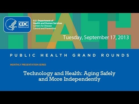 Technology and Health: Aging Safely and More Independently