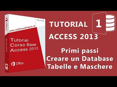 Access Corso Base: Agenda Telefonica - Database tabelle e maschere - Tutorial 01