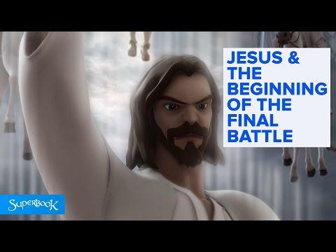 Jesus & The Beginning of The Final Battle - Superbook