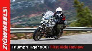 Triumph Tiger 800 I First Ride Review I ZigWheels.com