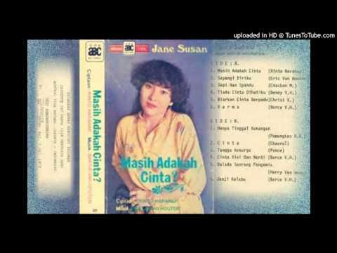 Jane Susan - Masih Adakah Cinta