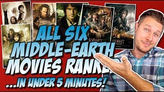 All Six Middle-Earth Movies Ranked Worst to Best! (Lord of the Rings and The Hobbit)