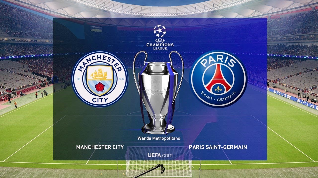 UEFA Champions League Final 2019 - Manchester City Vs PSG - YouTube