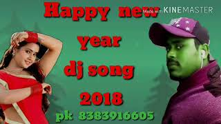 Happy new year dj song 2018 santosh ke tharapt se bhhuat mast dj so2 hi