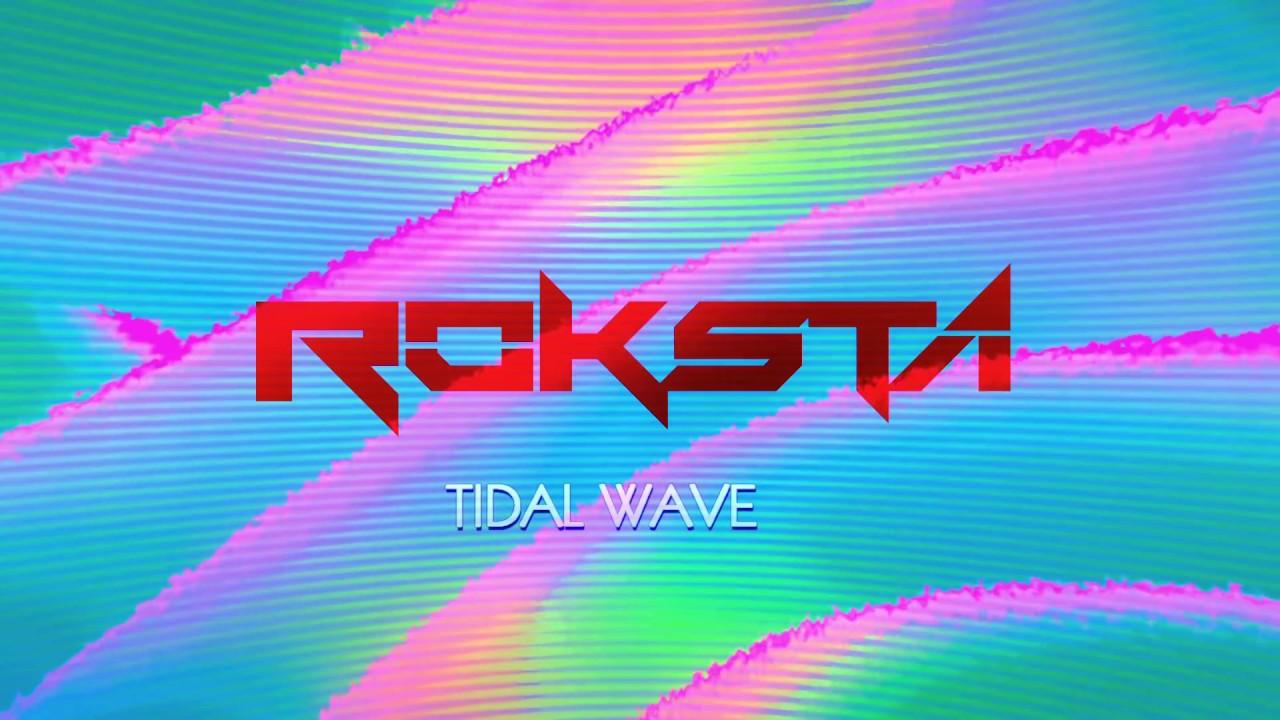 Roksta - Tidal Wave