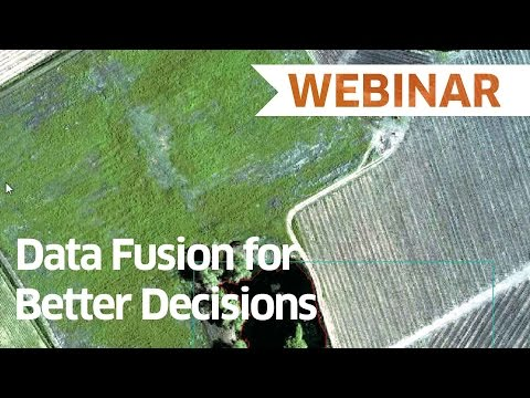 Data Fusion for Better Decisions | Webinar