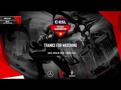 Stream: ESL Vietnam - ESL Vietnam Championship - Liên Quân Mobile: H
