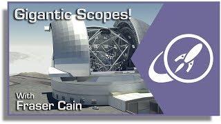 Rise of the Supertelescopes Part 1 - Ground Telescopes