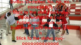 HSM - Stick To The Status Quo - Lyrics