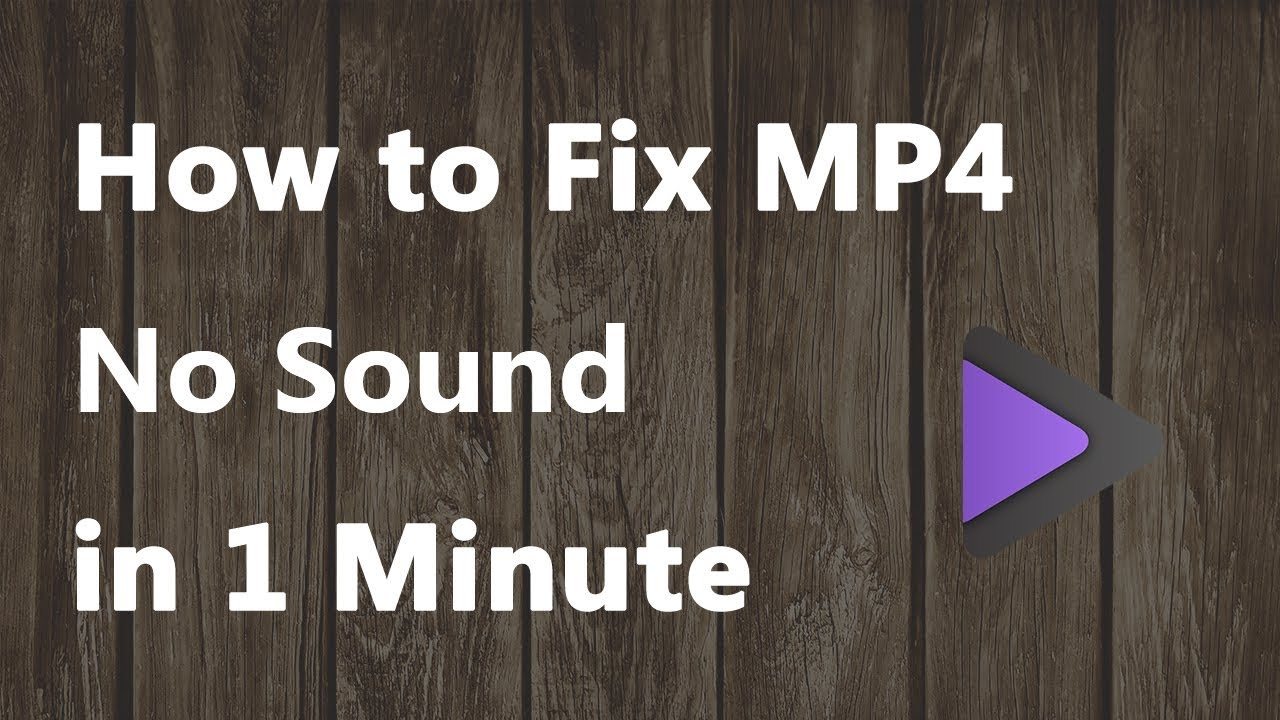 How To Fix MP4 no Sound 1 Minute
