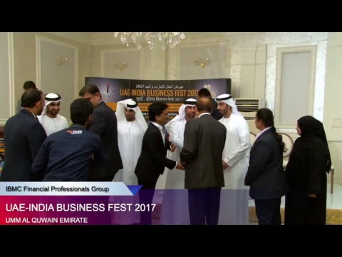 UAE - INDIA Business Fest 2017 (Umm Al Quwain Emirate) [Session -3]