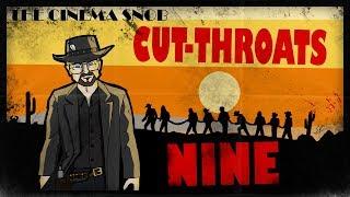 Cut-Throats Nine - The Best of The Cinema Snob