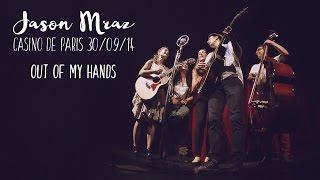 Jason Mraz Out Of My Hands, live at Casino de Paris.mp3