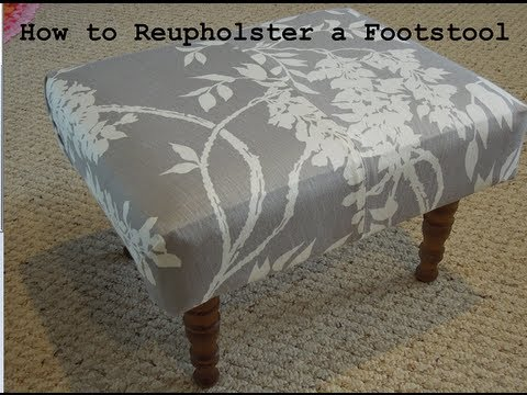 Diy How To Reupholster A Foot Stool From The Thrift Store