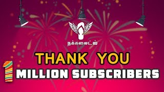 Thank You 1 Million+ Subscribers #Nakkalites