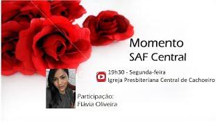 Momento SAF Central - 24 de agosto de 2020