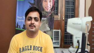 Experience with Visx CustomVue Lasik at Suvi Eye Institute Kota, Rajasthan, India