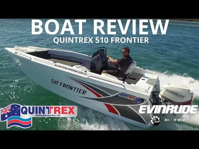NEW Quintrex 510 Frontier - Boat Reviews on the Broadwater
