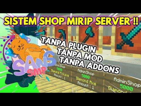 Cara Membuat Sistem Shop Kaya Server SANS SMP Di MCPE