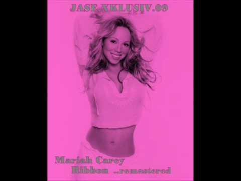 Mariah Carey - Ribbon BEST VERSION FREEDOWNLOAD (JASE.XKLUSIV.09)_remastered