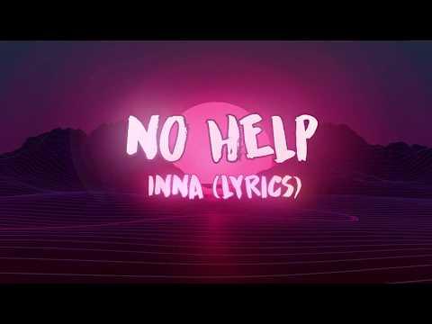 No Help - INNA  (Lyrics)
