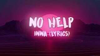 No Help - INNA  (Lyrics) Video
