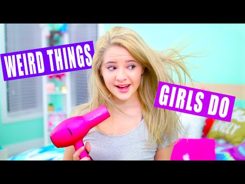 Weird Things Girls Do: Night Routine Edition!