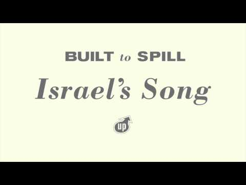 Built To Spill - Israel's Song