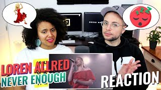Loren Allred - Never Enough (Live Performance) | REACTION