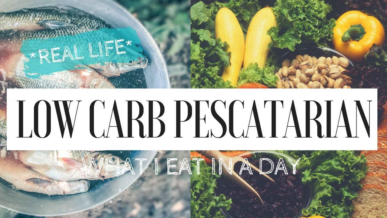 Low Carb Pescatarian What I Eat In A Day Real Life Youtube