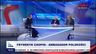 Rozmowy niedokończone: Fryderyk Chopin – ambasador polskości